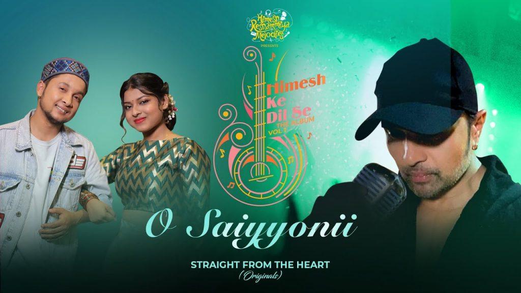 O Saiyyonii Song Lyrics in Hindi
